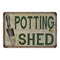 Potting Shed Vintage Look Garden Chic 8x22 Metal Sign 108120020045