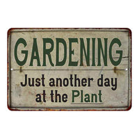 Just another day… Vintage Look Garden Chic 8x22 Metal Sign 108120020050