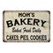Mom's Bakery Vintage Look Chic Distressed 8x12 Metal Sign 108120020088
