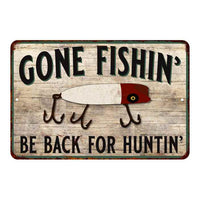 Gone Fishin' Back for Huntin' Vintage Look Chic 8x12 Metal Sign 108120020120