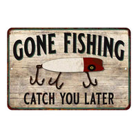 Gone Fishing Catch You Vintage Look Chic Distressed 8x12 Metal Sign 108120020122