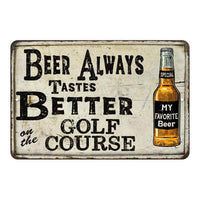 Beer Better on the Golf Course Vintage Look Chic Distressed 8x12108120020143