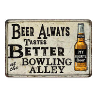 Beer Better at the Bowling Vintage Look Chic Distressed 8x12108120020145