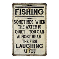 Fishing Sometimes, When the water… Vintage Look Chic Distressed 8x12108120020199