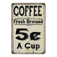 Coffee 5 Cents a Cup Farmhouse Style 8x12 Metal Sign 108120020221