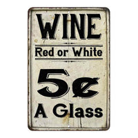 Wine 5 Cents a Glass Farmhouse Style 8x12 Metal Sign 108120020223