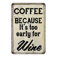 Coffee. Because It's too early… Vintage Look Chic Distressed 8x12108120020226