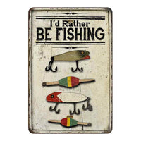 I'd Rather Be Fishing Vintage Look Chic Distressed 8x12108120020249