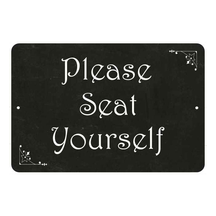 Please Seat Yourself  Funny Bathroom Gift 8x12 Metal Sign 108120061034