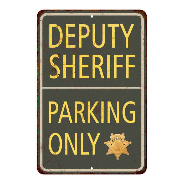 Deputy Sheriff Parking Only Military Police 8x12 Metal Sign 108120062003