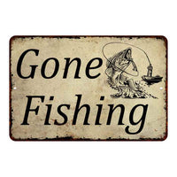 Gone Fishing Man Cave Fishing Hunting 8x12 Metal Sign 108120063006