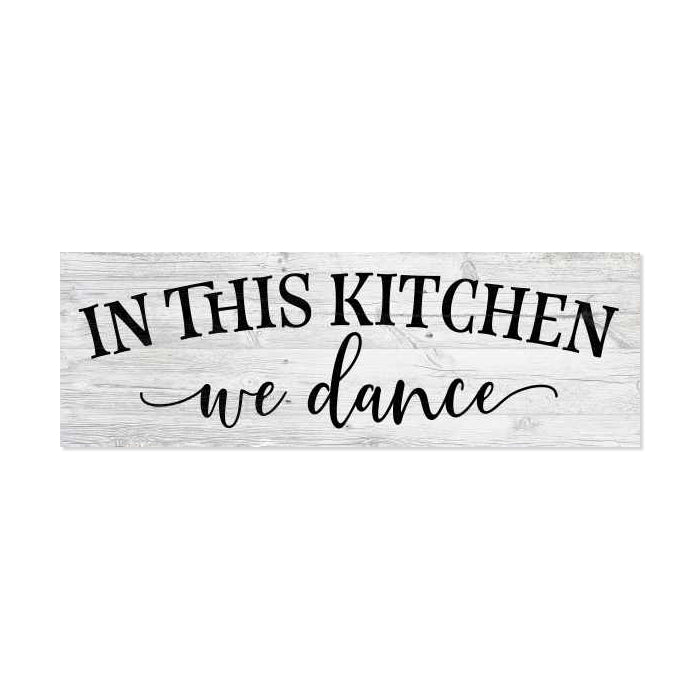 In this Kitchen, we dance Farmhouse Rustic Looking Home Decor Wood Sign Gift