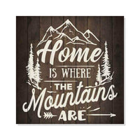 Home is Where Mountains Are Inpiration Rustic Looking Wood Sign Wall Décor Gift 8 x 8 Wood Sign B3-08080061004