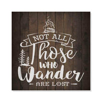 Not All Who Wander Inpiration Camping Rustic Looking Wood Sign Wall Décor Gift 8 x 8 Wood Sign B3-08080061010