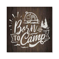 Born to Camp Inpiration Camping Rustic Looking Wood Sign Wall Décor Gift 8 x 8 Wood Sign B3-08080061012