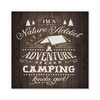 Nature Addict Kinda Girl Inpiration Camping Rustic Looking Wood Sign Wall Décor 8 x 8 Wood Sign B3-08080061013