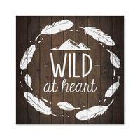Wild at Heart Inpiration Camping Rustic Looking Wood Sign Wall Décor Gift 8 x 8 Wood Sign B3-08080061018