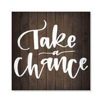 Take a Chance Inpiration Camping Rustic Looking Wood Sign Wall Décor Gift 8 x 8 Wood Sign B3-08080061019