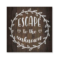 Escape to the Unknown Inpiration Camping Rustic Looking Wood Sign Wall Décor 8 x 8 Wood Sign B3-08080061024