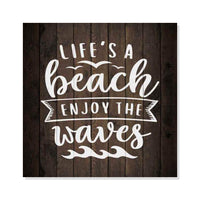 Life's a Beach Enjoy the Waves Rustic Looking Inspiration Wood Sign Wall Décor 8 x 8 Wood Sign B3-08080061044