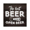 Best Beer is Open One Rustic Looking Inspiration Funny Wood Sign Wall Décor 8 x 8 Wood Sign B3-08080061066