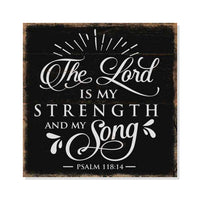 Lord is My Strength, Psalm Rustic Looking Faith Jesus Wood Sign Wall Décor 8 x 8 Wood Sign B3-08080061077