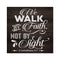 Walk by Faith, Corinthians Scripture Rustic Looking Faith Wood Sign Wall Décor 8 x 8 Wood Sign B3-08080061078