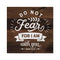 Do not Fear, Isaiah Scripture Rustic Looking Faith Wood Sign Wall Décor Gift 8 x 8 Wood Sign B3-08080061079