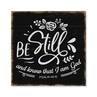 Be Still and know…Psalm Scripture Rustic Looking Faith Wood Sign Wall Décor 8 x 8 Wood Sign B3-08080061091