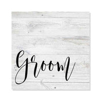 Groom Wedding Sign Rustic Looking Farmhouse White Wood Sign Wall Décor Gift 8 x 8 Wood Sign B3-08080062006
