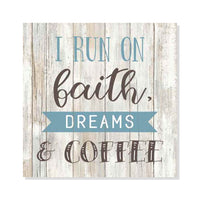 Run on Faith, Dreams, Coffee Rustic Looking Farmhouse Wood Sign Wall Décor Gift 8 x 8 Wood Sign B3-08080062009