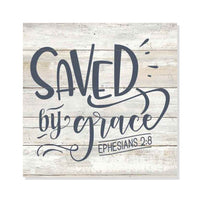 Saved By Grace, Ephesians Scripture Rustic Looking Faith Wood Sign Wall Décor 8 x 8 Wood Sign B3-08080062050