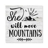 She Will Move Mountains Rustic Looking Camping Outdoors Wood Sign Wall Décor 8 x 8 Wood Sign B3-08080062071