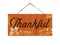 Thankful Sign Hanging Wood Sign 5x10 SP-05100001002