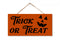 Trick or Treat Sign Halloween Hanging Wood Sign 5x10 SP-05100001003