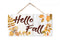 Hello Fall Hanging Wood Sign 5x10 SP-05100001007
