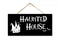 Haunted House Hanging Wood Sign 5x10 SP-05100001008