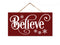 Believe Sign Hanging Christmas Sign SP-05100002009