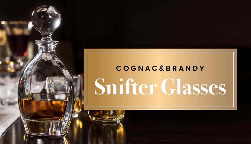 All You Have to Know About Cognac and Brandy Snifter Glasses