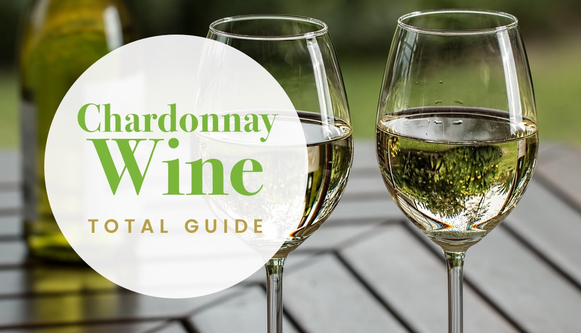Chardonnay Wine Total Guide