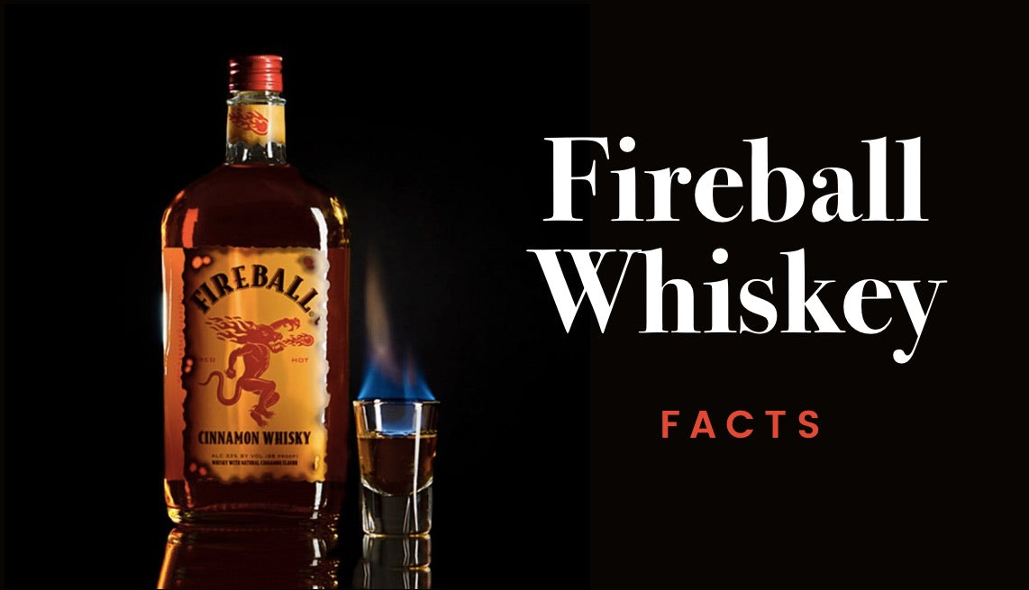 10 Interesting Things You Should Know About Fireball Whiskey