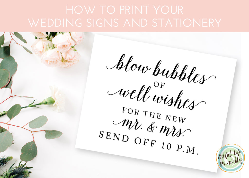 How To Print Your Wedding Signs and Stationery