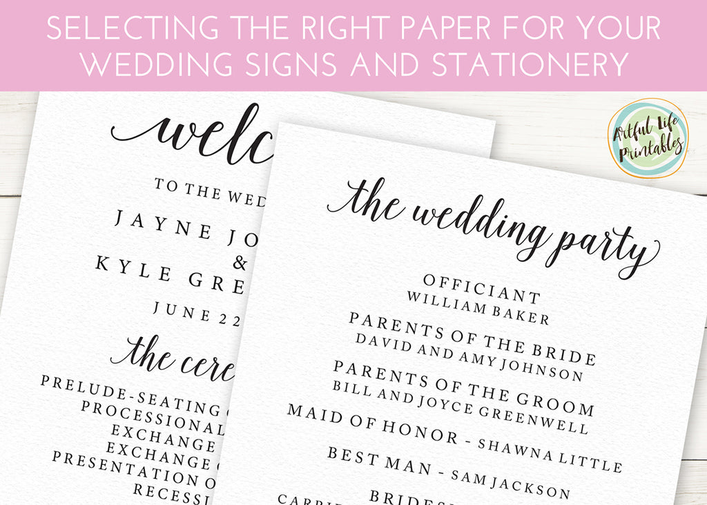Selecting the Right Paper for Your Printable Wedding Signs and Stationery