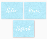 Relax Renew Refresh Bathroom Wall Art, Subtle Flowers Blue