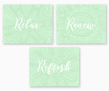 Relax Renew Refresh Bathroom Wall Art, Subtle Flowers Green