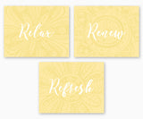 Relax Renew Refresh Bathroom Wall Art, Subtle Flowers Yellow