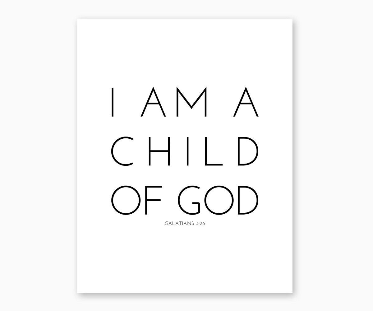 Modern Bible Verse Wall Art- Galatians 3:26 I Am A Child Of God