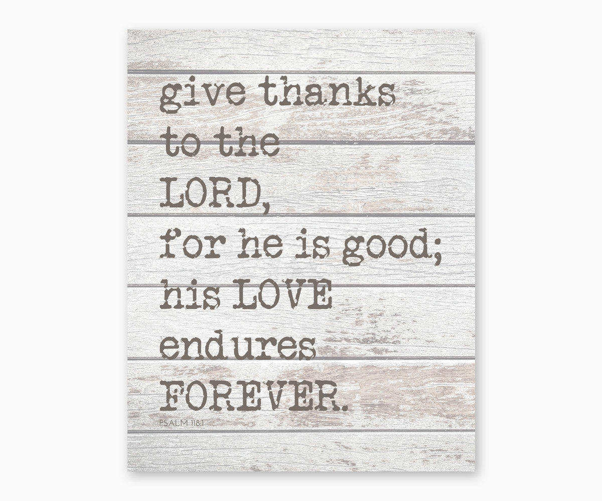 Psalm 118:1 His Love Endures Forever, Rustic Christian Scripture Wall Art