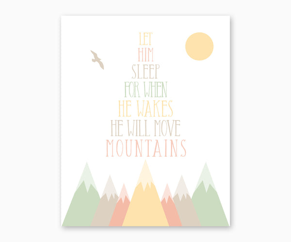 Mountain Nursery Wall Art, Let him sleep for when he wakes he will move mountains, pastel green, yellow, peach