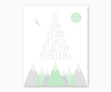 Mountain Nursery Wall Art, Let him sleep for when he wakes he will move mountains, mint green & gray